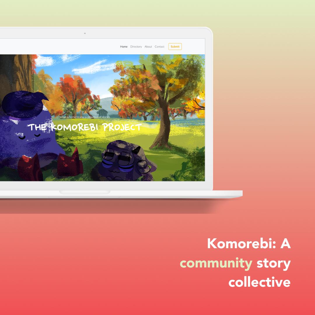 Komorebi: A community story collective